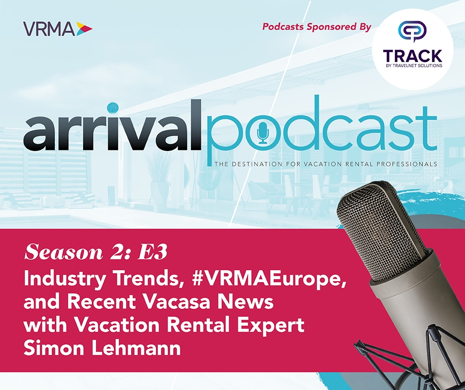 Industry Trends, #VRMAEurope, and Recent Vacasa News with Vacation Rental Expert Simon Lehmann